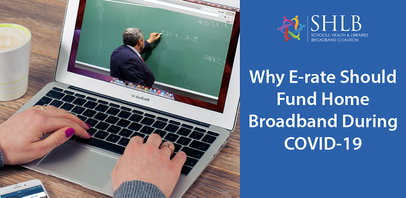 Why E-rate Should Fund Home Broadband During COVID-19